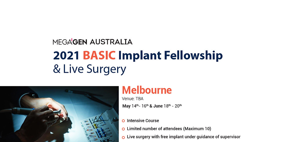 2021 BASIC Implant in Melbourne - 2nd module in July