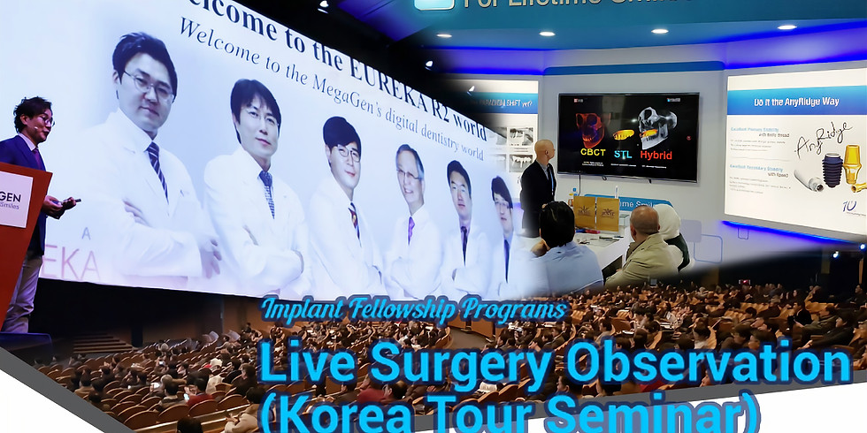 Live Surgery Observation / Korea Tour Seminar