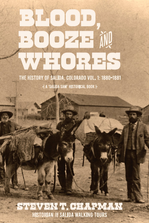 Vol 1. Blood, Booze and Whores (price includes $20.95 for book & tax & shipping)
