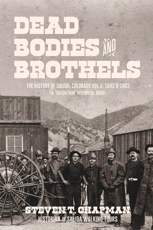 Vol 2. Dead Bodies and Brothels (price includes $20.95 for book &tax & shipping)