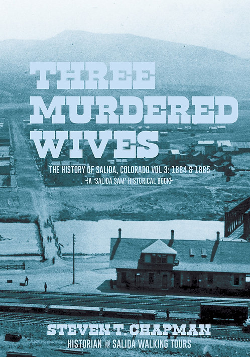 Vol. 3 Three Murdered Wives (price includes $20.95 for book &  tax & shipping)