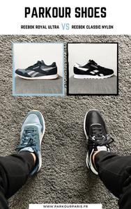 Chaussures de Parkour : Reebok Royal Ultra VS Reebok Classic