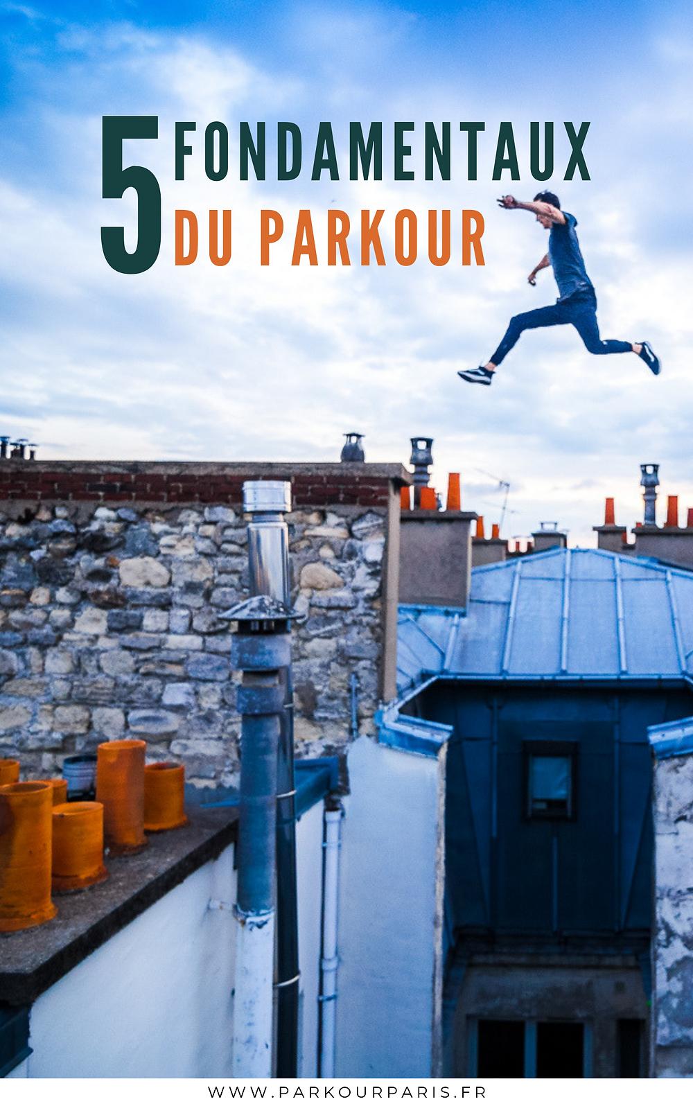 Les 5 fondamentaux du Parkour