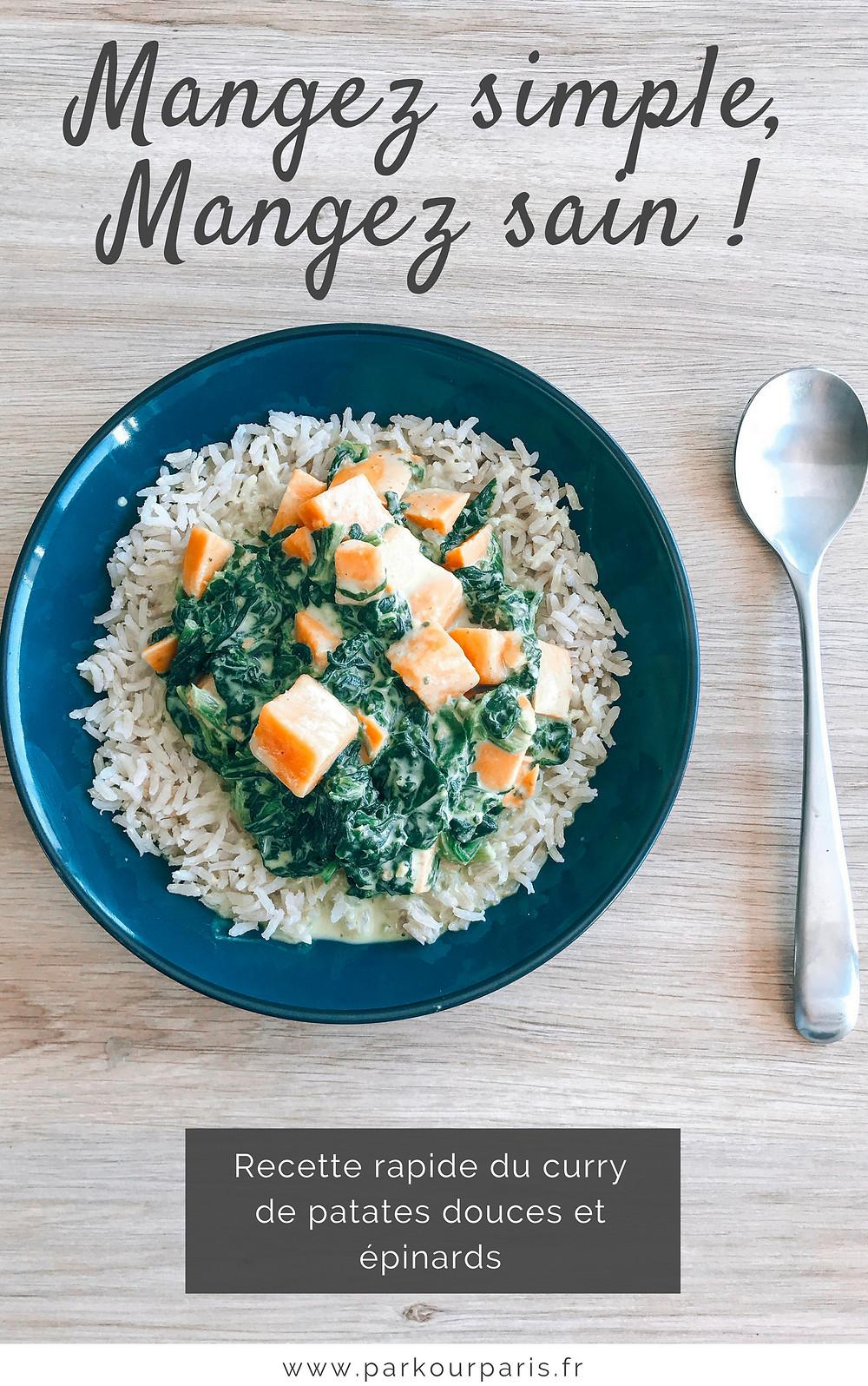 Mangez simple, mangez sain: le curry de patates douces et épinards