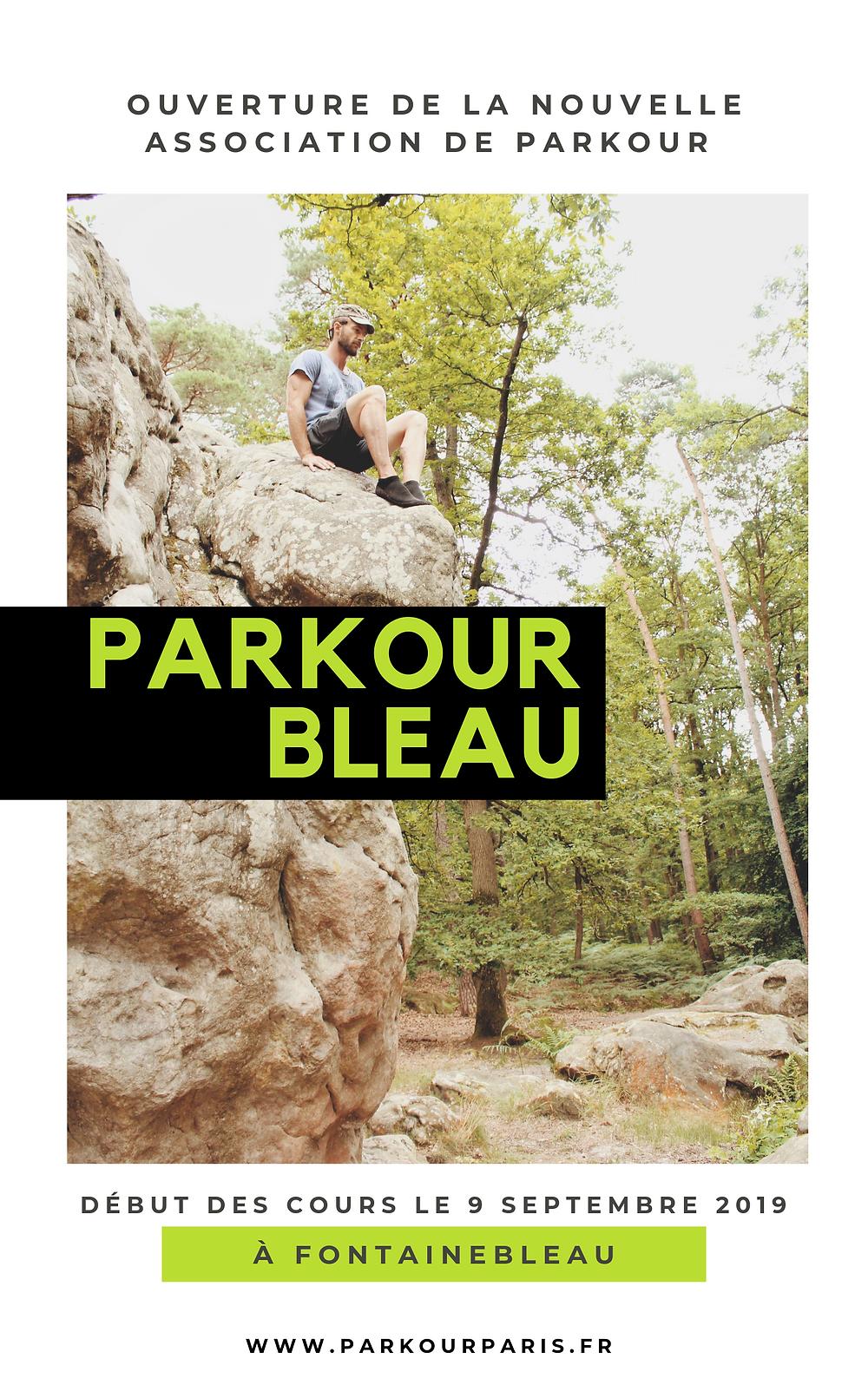 Parkour Bleau ouvre ses portes