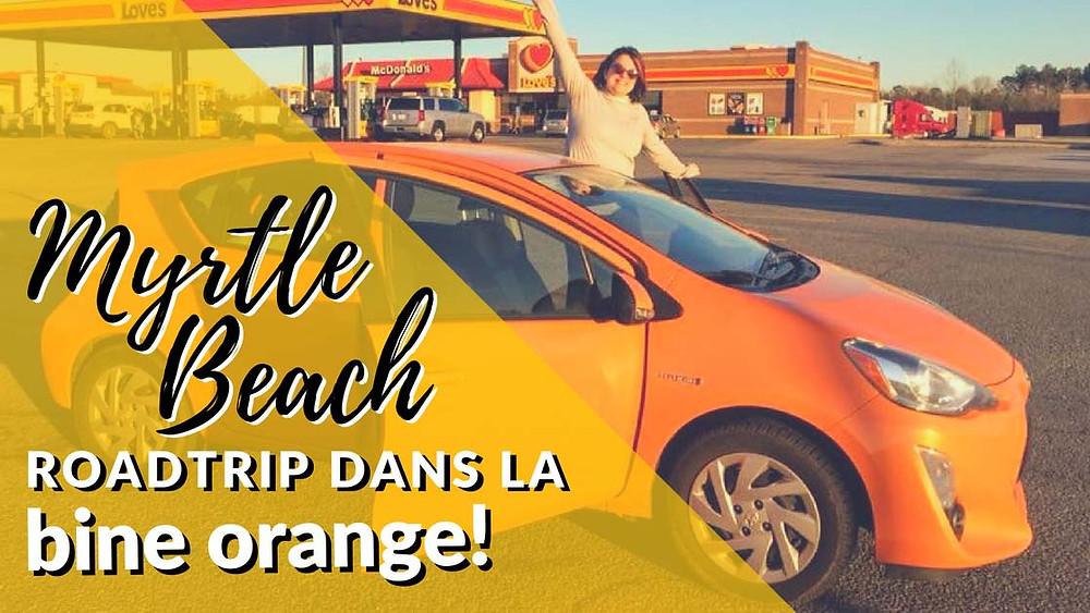Myrtle Beach Roadtrip dans la bine orange