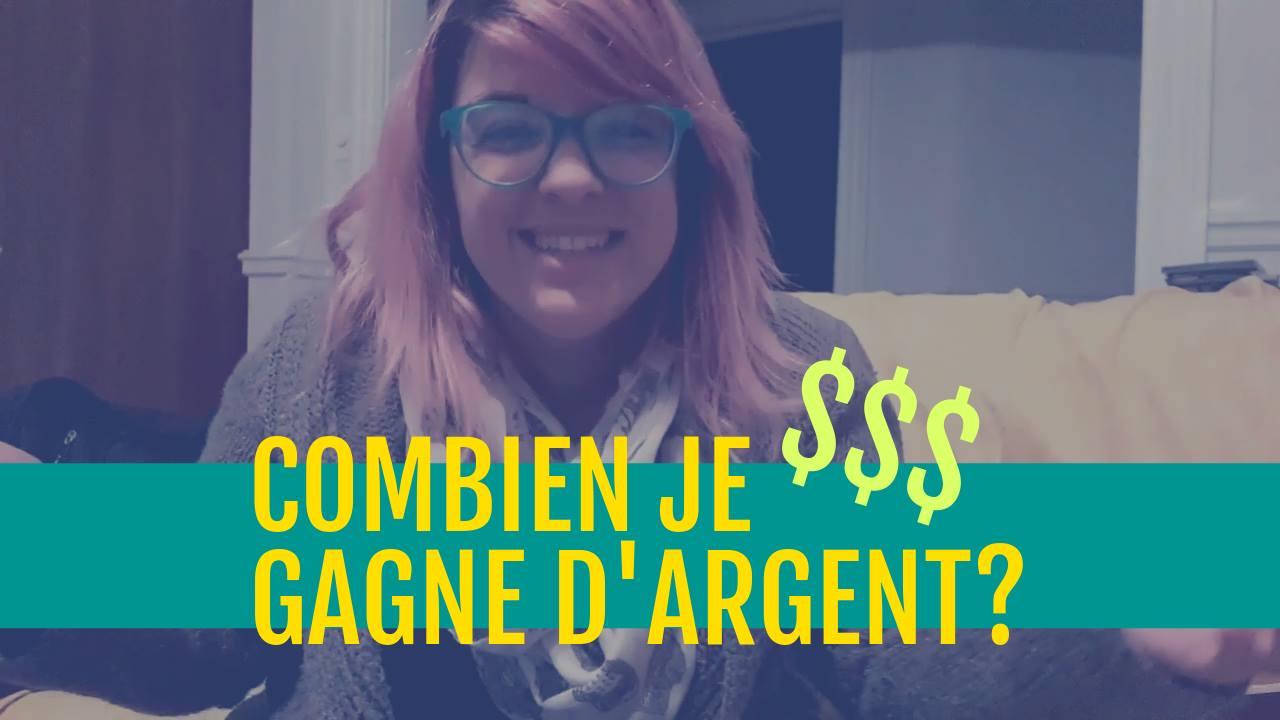 COMBIEN JE GAGNE D'ARGENT?!