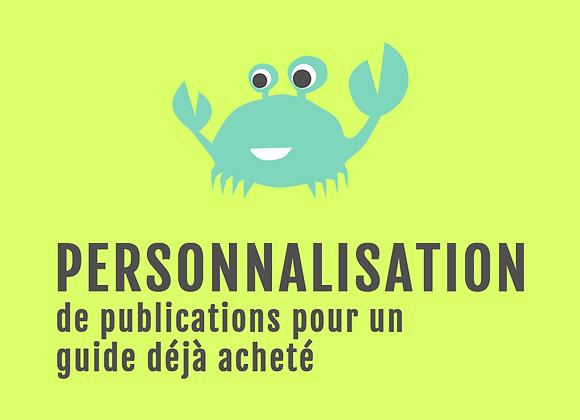Personnalisation des publications (pour guide déjà acheté)