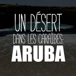 Aruba : le tour de l'île en 1717 mots!
