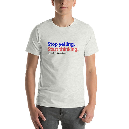 "Stop-yelling-start-thinking ""T"""