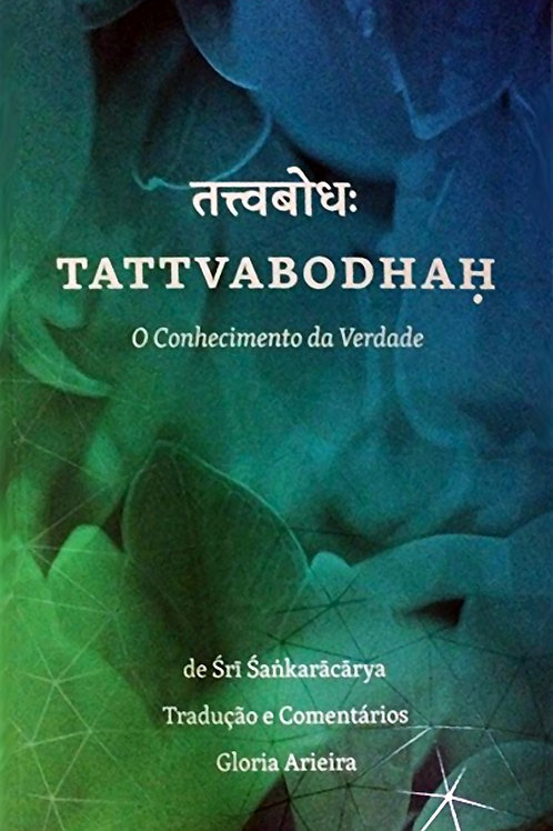 Tattvabodha - O Conhecimento da Verdade Sri Shankara