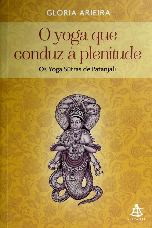 Yoga Sutras de Patanjali - O Yoga que conduz à Plenitude