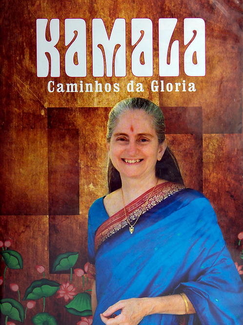 Kamala - Caminhos da Gloria - DVD