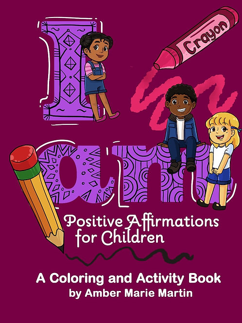 I am: A coloring and Activity Book