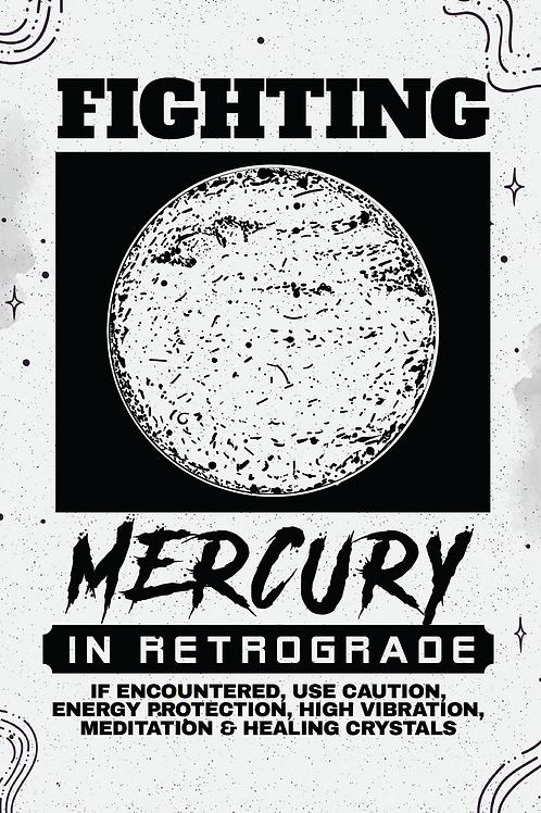 Fighting Mercury In Retrograde Collection