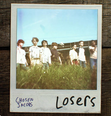 Losers  - Chosen Jacobs