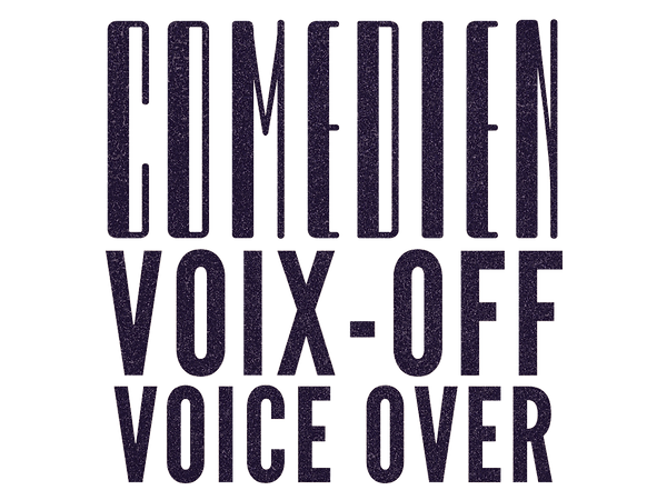 Comédien Voix-Off / Voice Over