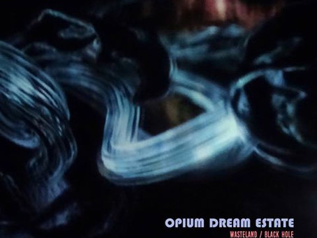 Opium Dream Estate - Nouveau Single