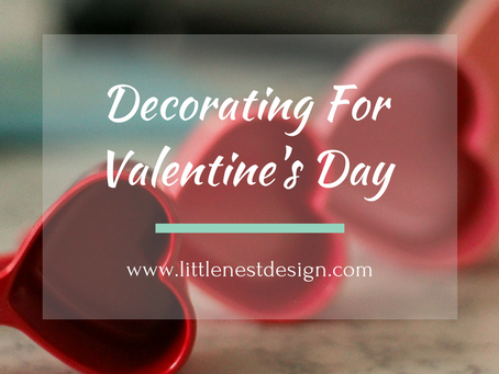 Decorating for Valentine's Day