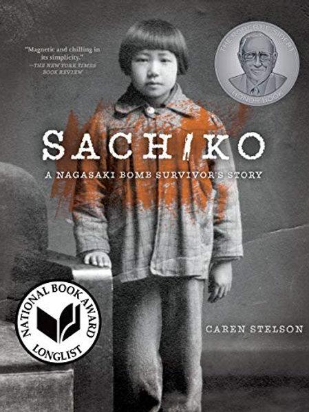 Sachiko: A Nagasaki Bomb Survivor's