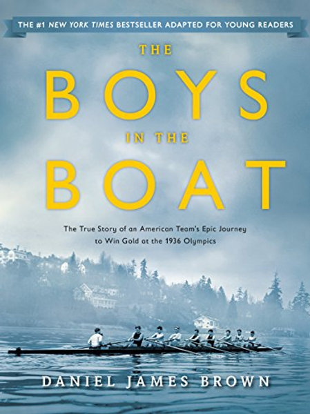 Boys in the Boat: Young Readers Edition