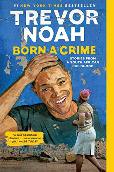 Born A Crime: Stories From a South