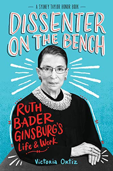 Dissenter on the Bench: Ruth Bader Ginsburg