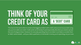 The clue is in the name when it comes to the biggest problem with credit cards; as soon as you start using one, you're in debt not credit.