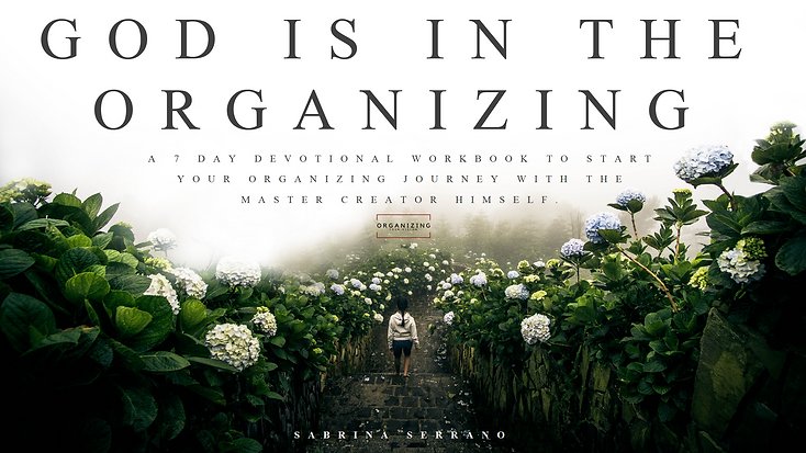 God Is In The Organizing.png