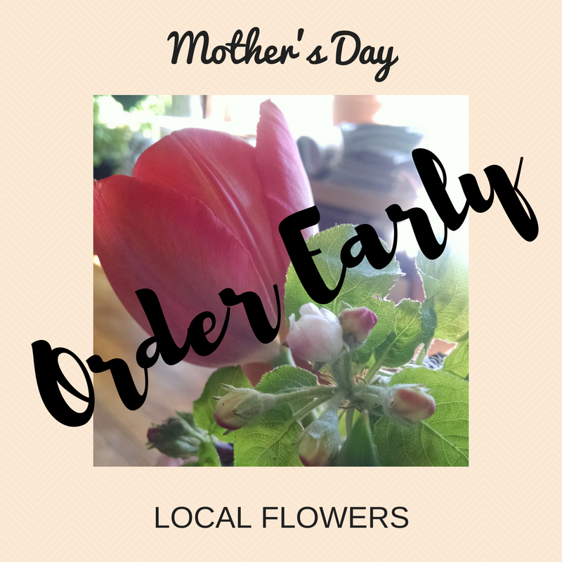 Order Early for Mother's Day