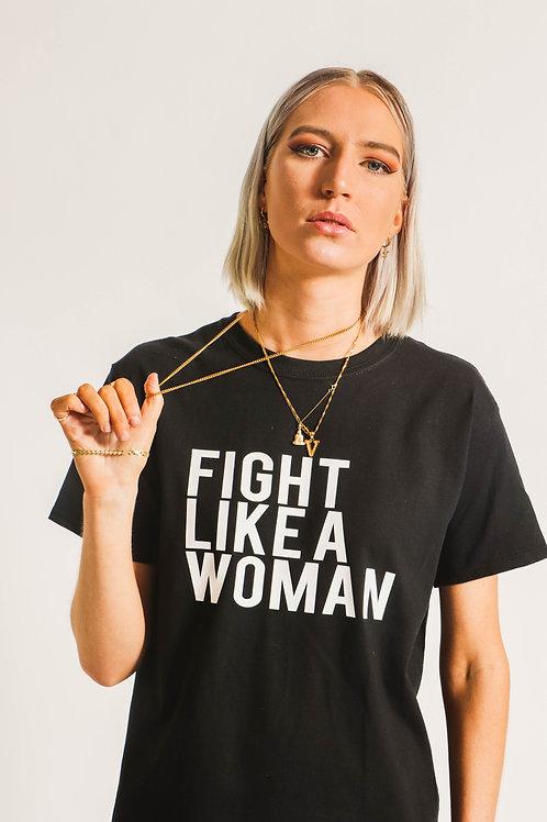 Fight Like a Woman T-Shirt