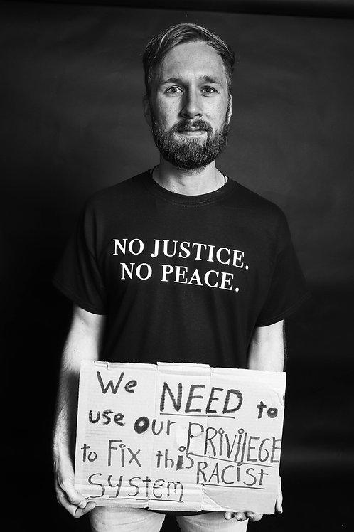 No Justice. No Peace. -  Shirt