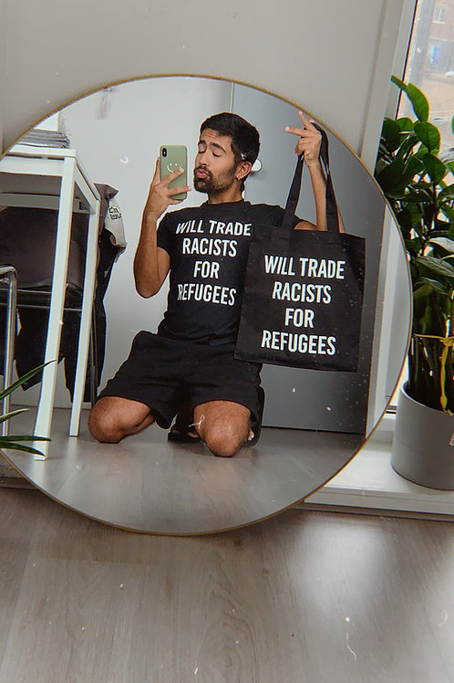 Will Trade Racists for Refugees - Tote
