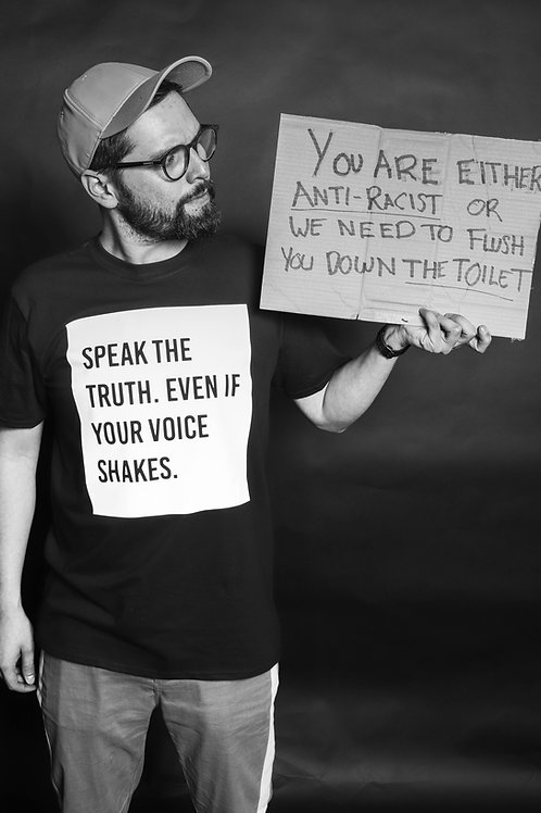 Speak The Truth - Shirt