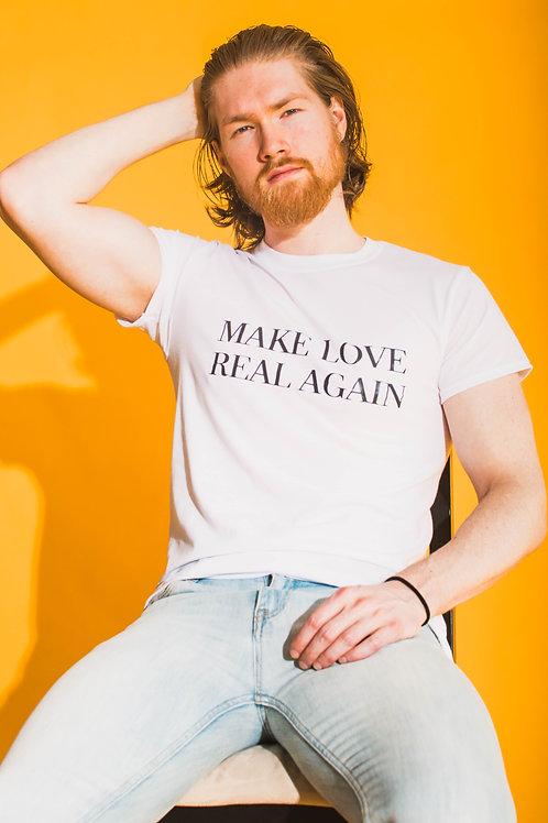 Make Love Real Again