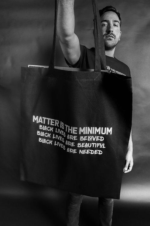 Matter is the minimum - Bag