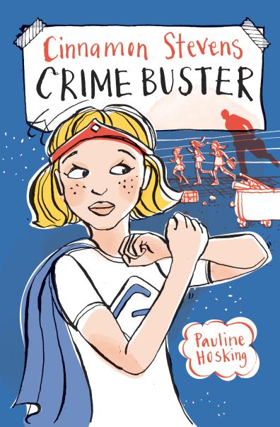 Cinnamon Stevens - Crime Buster by Pauline Hosking