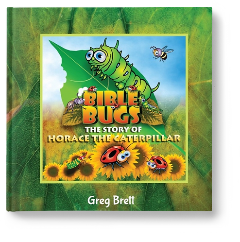 The Story of Horace the Caterpillar by Greg Brett