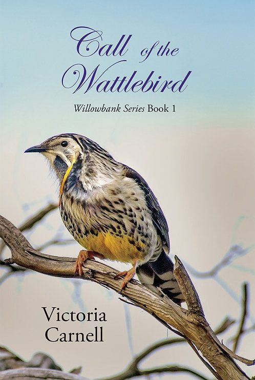 Call of the Wattlebird by Victoria Carnell