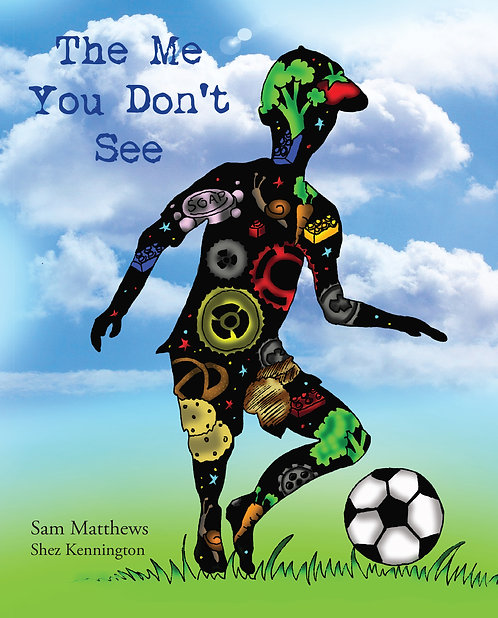 The Me You Don't See by Sam Matthews