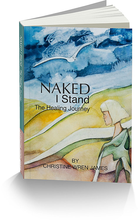 NAKED I Stand: The Healing Journey