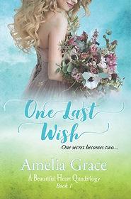 One Last Wish 6.11.17.jpg