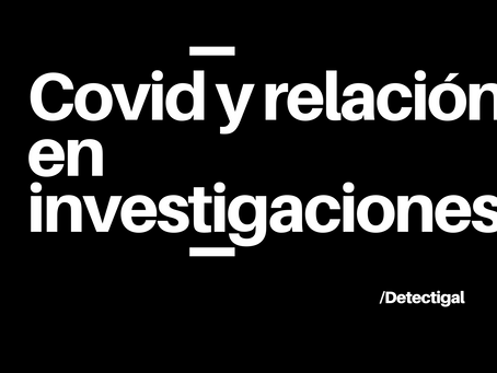 Covid y relación con investigaciones
