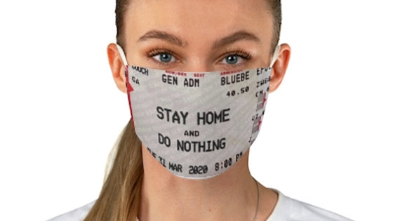 Stay Home and Do Nothing Fabric Face Mask