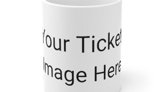 Custom Ticket Mug