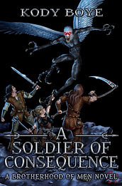 A Soldier of Consequence (ABoM, #2).jpg