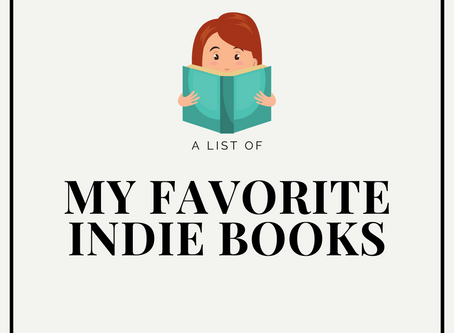 A List of my Favorite Indie Books