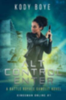 Alt Control Enter (Kingsman Online, #1).