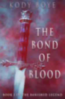 Bond of Blood (The Banished Legend, Book