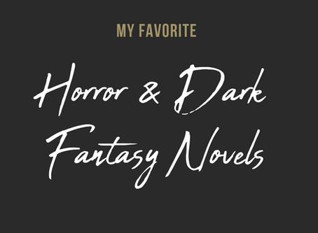 My Favorite Horror & Dark Fantasy Novels